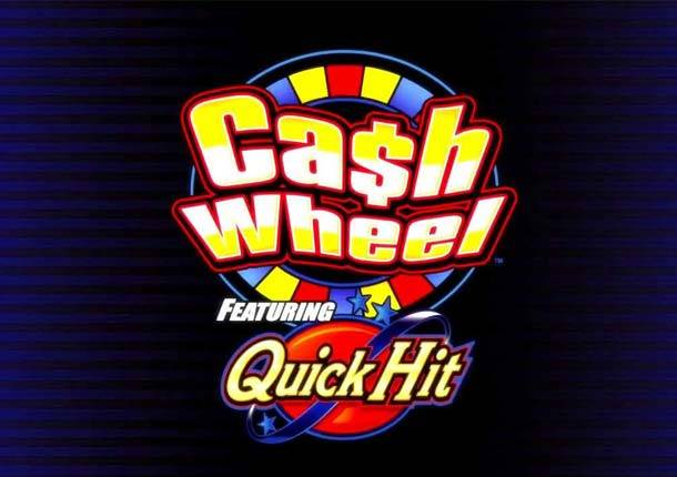 Cash Wheel featuring Quick Hit Gaming Machine