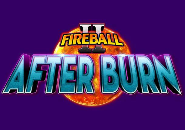 Fireball After Burn Gaming Machine