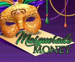 Masquerade Money