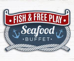 Fish & Free Play Seafood Buffet at Hamburg Gaming